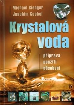 Krystalová voda / Michael Gienger, Joachim Goebel