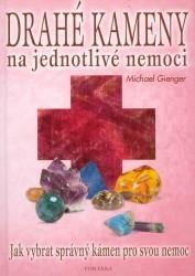 Drahé kameny na jednotlivé nemoci / Michael Gienger