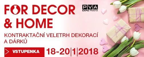 Výstava FOR DECOR & HOME 18.-20.1.2018